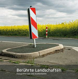 Coverbild BerührteLandschaften von Udo Kreikenbohm Bild: Klartext-Verlag